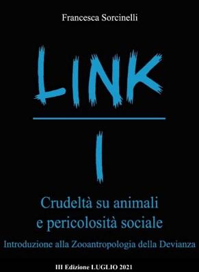 CRUDELTA' SU ANIMALI E PERICOLOSITA' SOCIALE