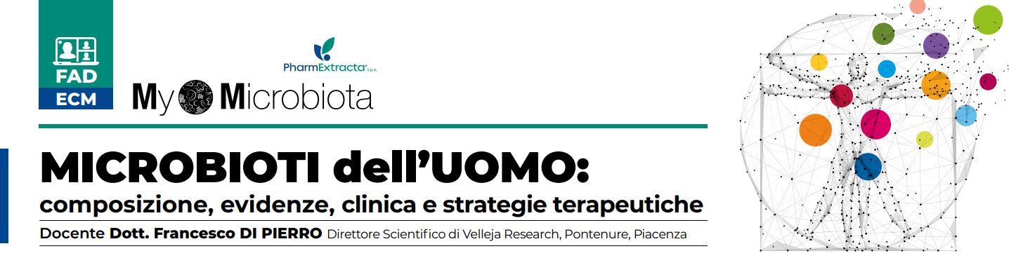 MICROBIOTI DELL'UOMO: STRUTTURA E STRATEGIE D'INTERVENTO TERAPEUTICO IN RELAZIONE AI RISULTATI ANALITICI - I MODULO