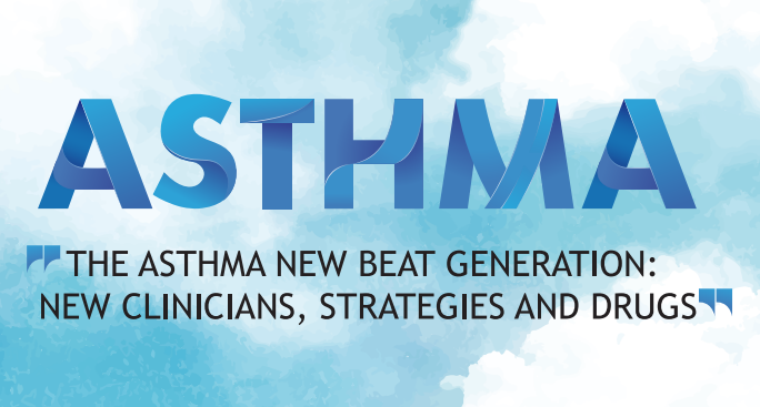 THE ASTHMA NEW BEAT GENERATION: NEW CLINICIANS, STRATEGIES AND DRUGS