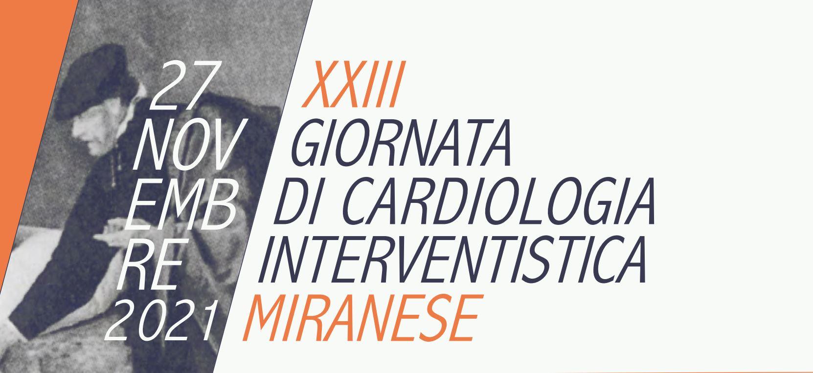XXIII GIORNATA DI CARDIOLOGIA INTERVENTISTICA MIRANESE